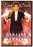 Unmasks DVD - by Tony Clark