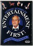 Entertainment First DVD - by George Schindler