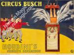 Houdini - Water Torture Cell - Circus Busch